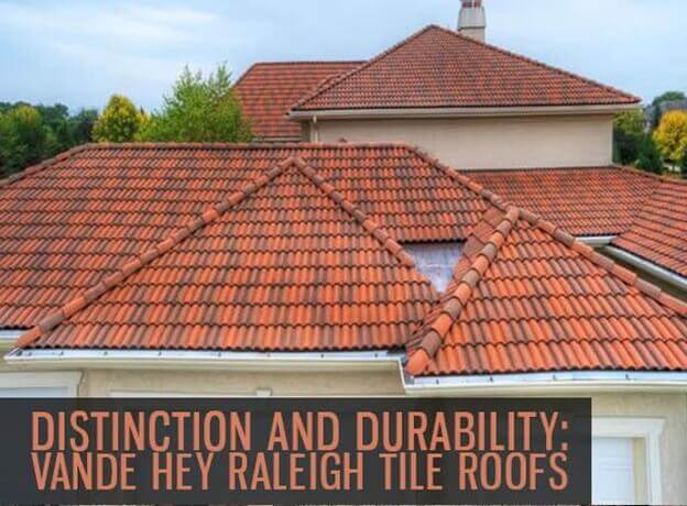 Vande Hey Raleigh Tile Roofs