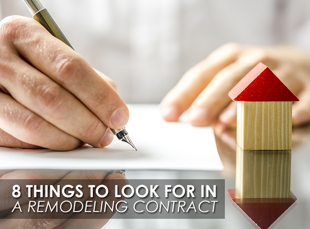 8 Things to Look for in a Remodeling Contract