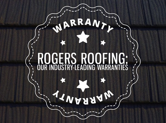 Rogers Roofing: Our Industry-Leading Warranties