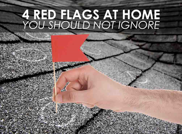 4 Red Flags at Home You Should Not Ignore