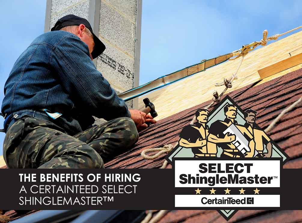 The Benefits Of Hiring A Certainteed Select Shinglemaster