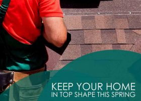 Keep Your Home in Top Shape This Spring