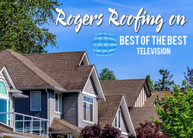 "Video Blog: Rogers Roofing on ""Best of the Best Television"""
