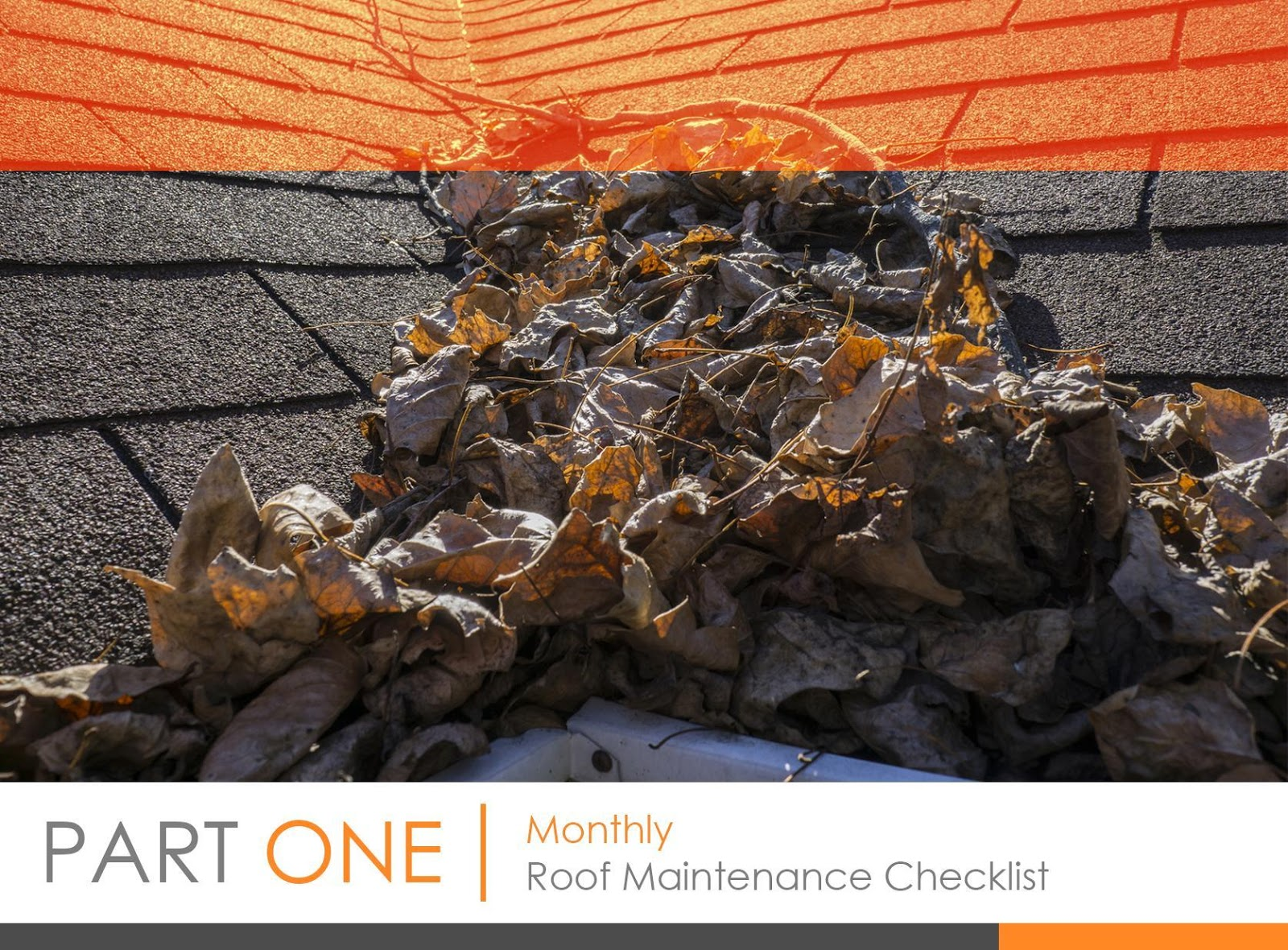Monthly Roof Maintenance Checklist