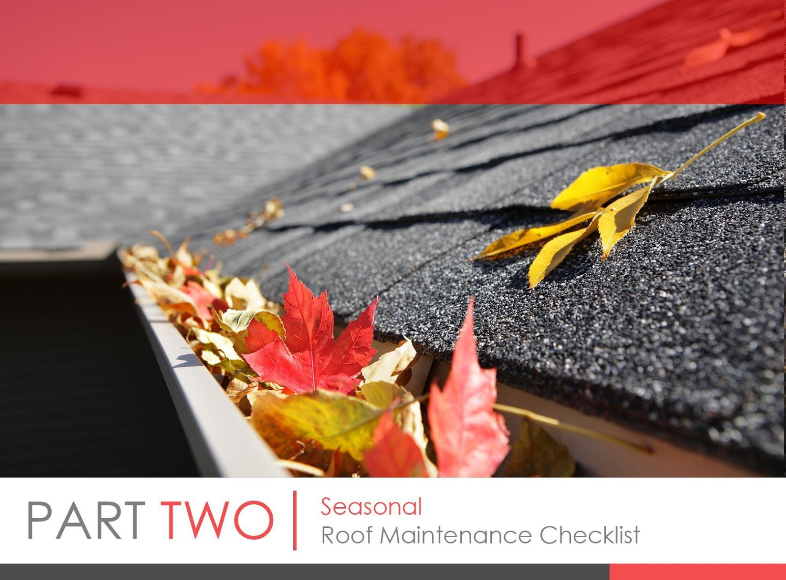 Seasonal Roof Maintenance Checklist
