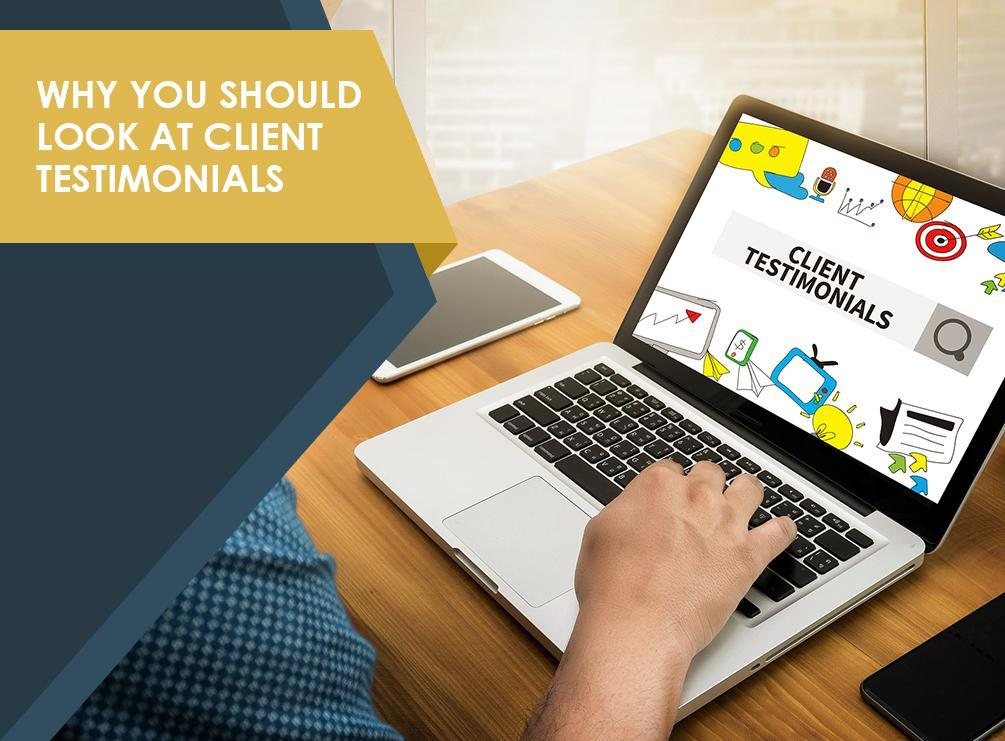 Why You Should Look at Client Testimonials