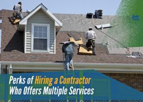 Perks of Hiring a Contractor Who Offers Multiple Services