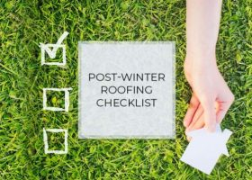 Post-Winter Roofing Checklist
