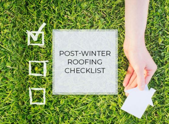 Post-Winter Roofing Checklist